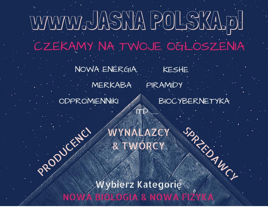 Jasna Polska to zdrowie, medycyna naturalna, tantra, medytacja, ezoteryka, ekonomia spoleczna, slowianie, alternatywne oferty pracy, kupie sprzedam, swiadomi przedsiebiorcy, etyczne polskie firmy, nieruchomosci, duchowa spolecznosc, ośrodki i centra rozwoju osobistego, bio zywnosc, alternatywne media, szkoła demokratyczna, leśne przedszkole, slowianie, rekodzielo, ksiazki o rozwoju