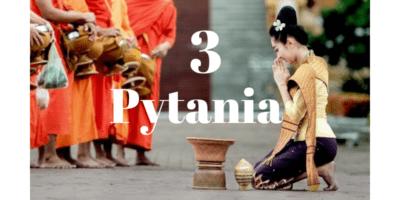 Tybetański Test 3 Pytań - odpowiedzi mogą Cię zaskoczyć