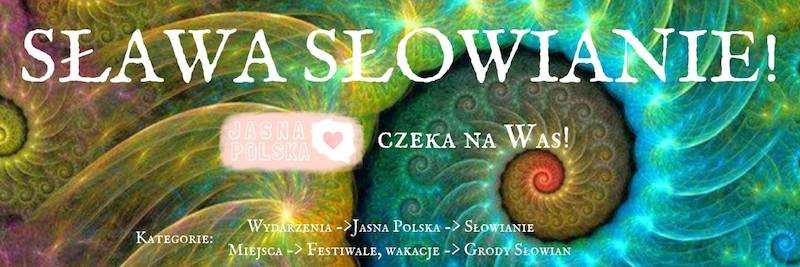 Jasna-Polska-slowianie-slowianszczyzna-grody-slowian-slowianskie-festiwale-grody-slowian-grodziska