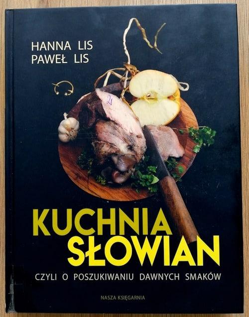 Słowiański Slow Food - 30 Rzeczy, których nie wiesz o kuchni Słowian!